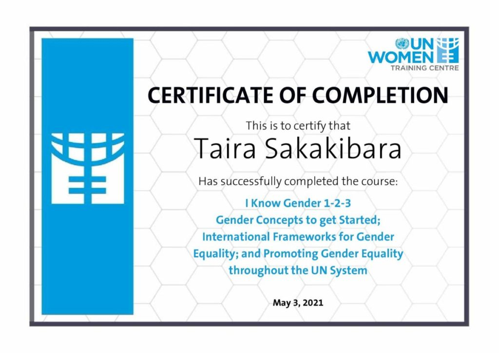 UNWomen Traning center Certificate Module 1-2-3 Gender Concepts to get Started; International Frameworks for Gender Equality;  and Promoting Gender Equality throughout the UN System